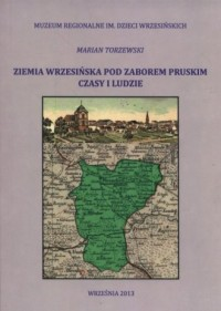 Ziemia wrzesińska pod zaborem pruskim. - okładka książki
