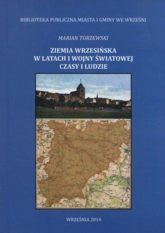 Ziemia wrzesińska w latach I wojny - okładka książki