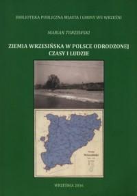 Ziemia wrzesińska w Polsce Odrodzonej. - okładka książki