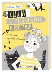 Zula i porwanie Kropka - okładka książki