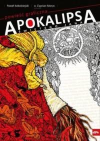 Apokalipsa świętego Jana powieść graficzna - okładka książki