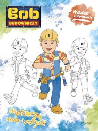 Bob Budowniczy. Wodne kolorowanie - okładka książki