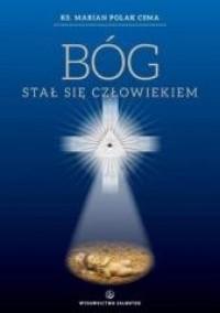 Bóg stał się człowiekiem - okładka książki
