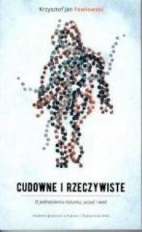 Cudowne i rzeczywiste - Krzysztof - okładka książki