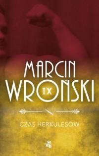 Czas Herkulesów - Marcin Wroński - okładka książki