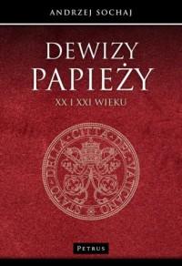 Dewizy papieży XX i XXI wieku - okładka książki