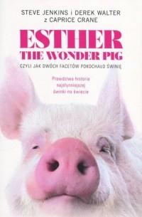 Esther the Wonder Pig - okładka książki