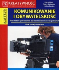 Komunikowanie i obywatelskość - okładka książki