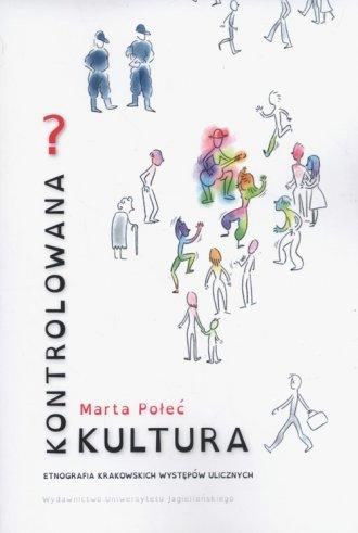 Kontrolowana? Kultura. Etnografia - okładka książki