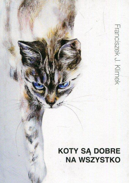 Koty są dobre na wszystko - okładka książki