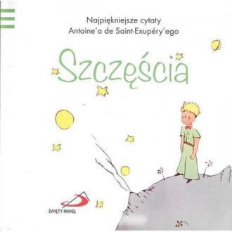 Mały Książę 1. Szczęścia - okładka książki