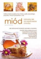 Miód. Naturalny lek na współczesne - okładka książki