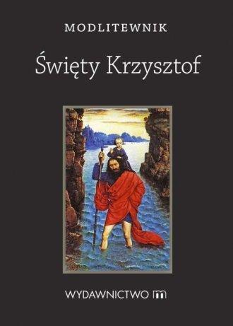 Modlitewnik Święty Krzysztof - okładka książki