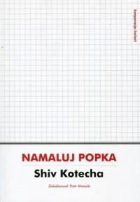 Namaluj Popka - okładka książki