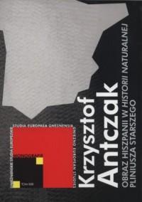 Studia Europaea Gniesniensia. Monografie. Tom XXII. Obraz Hiszpanii w Historii naturalnej Pliniusza Starszego - okładka książki