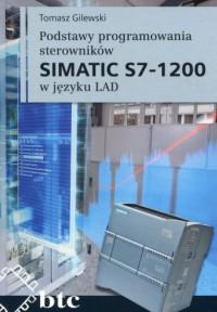 Podstawy programowania sterowników SIMATIC S7 1200 w języku LAD - okładka książki