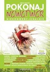 Pokonaj nowotwór niekonwecjonalnie - okładka książki