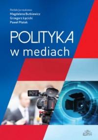 Polityka w mediach - okładka książki
