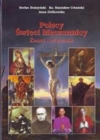 Polscy Święci Męczennicy. Znani - okładka książki