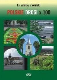 Polskie Drogi x 100 - okładka książki