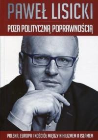 Poza polityczną poprawnością. Polska, - okładka książki