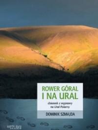 Rower góral i na Ural. Dziennik z podróży - okładka książki