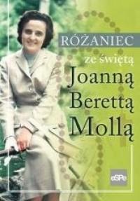 Różaniec ze świętą Joanną Berettą Mollą - okładka książki