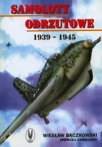 Samoloty odrzutowe 1939-1945 - okładka książki