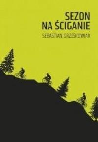 Sezon na ściganie - okładka książki