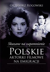 Skazane na zapomnienie. Polskie - okładka książki