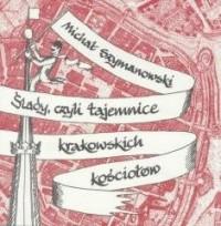 Ślady, czyli tajemnice krakowskich - okładka książki
