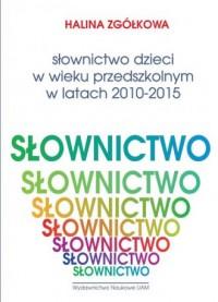 Słownictwo dzieci w wieku przedszkolnym - okładka książki