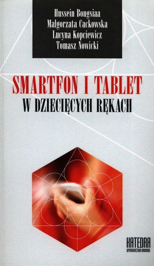 Smartfon i tablet w dziecięcych - okładka książki