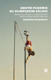 Smutni panowie na olimpijskim szlaku - okładka książki