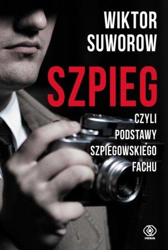Szpieg czyli podstawy szpiegowskiego - okładka książki