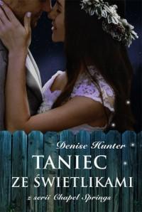 Taniec ze świetlikami. Chapel Springs - okładka książki