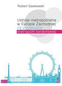 Ustroje metropolitarne w Europie - okładka książki