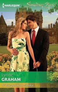 W hiszpańskim zamku. Seria: Światowe Życie - okładka książki