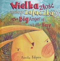 Wielka złość małego zajączka / The Big Anger of a Little Hare - okładka książki