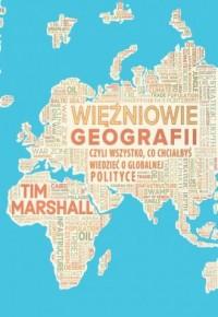 Więźniowie geografii, czyli wszystko, - okładka książki