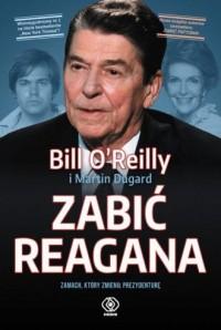 Zabić Reagana - okładka książki
