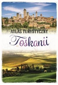 Atlas turystyczny Toskanii - Wydawnictwo - okładka książki