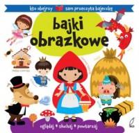 Bajki obrazkowe - Urszula Kozłowska - okładka książki