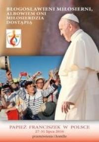 Błogosławieni miłosierni ... Przemówienia i homilie - okładka książki