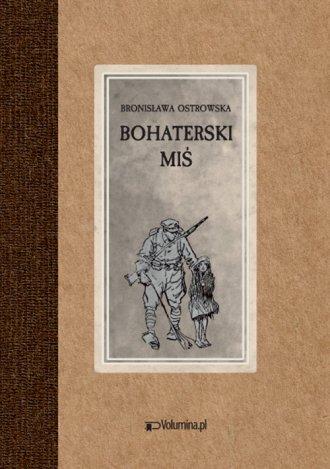 Bohaterski miś. czyli przygody - okładka książki
