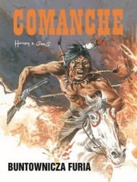 Comanche 6. Buntownicza furia - - okładka książki