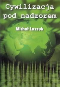 Cywilizacja pod nadzorem - okładka książki