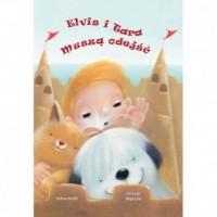 Elvis i Tara muszą odejść - okładka książki