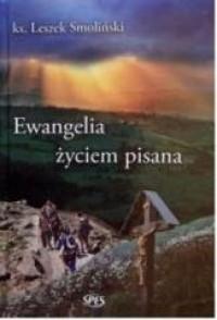 Ewangelia życiem pisana - okładka książki