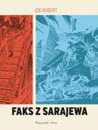Faks z Sarajewa - Joe Kubert - okładka książki
